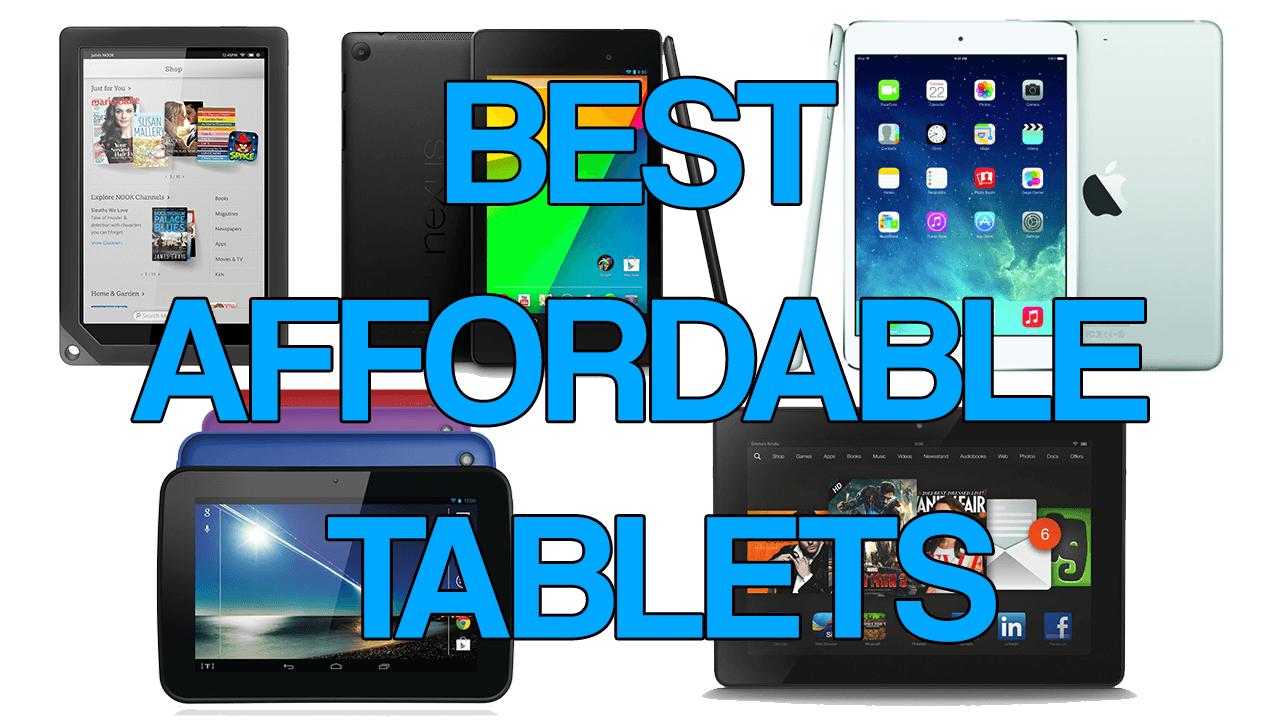 Best Affordable Tablets