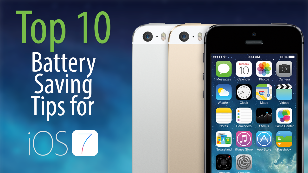 top battery saving tips ios 7