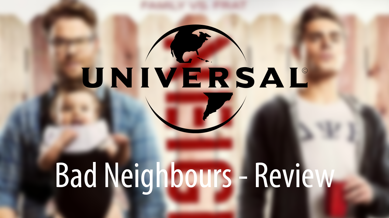 Bad Neighbours UK Movie Review