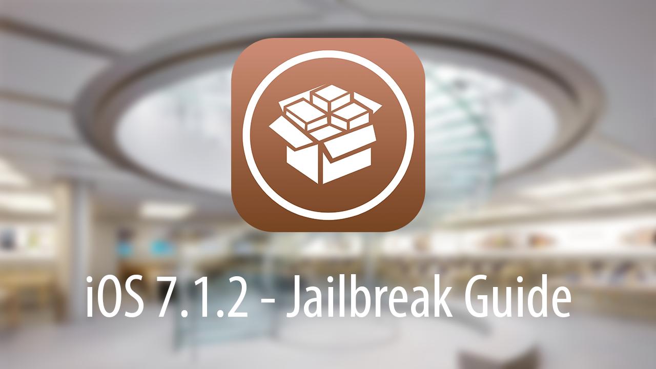 iOS 7.1.2 Jailbreak Guide