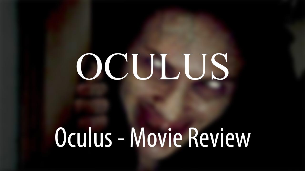 Oculus Movie Review